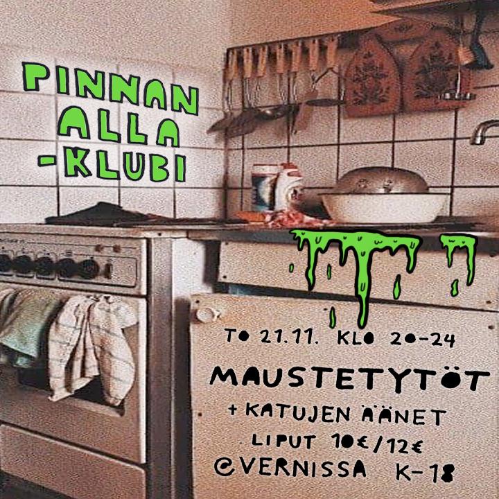 Pinnan alla -klubi: Maustetytöt, Katujen Äänet 21.11.2019