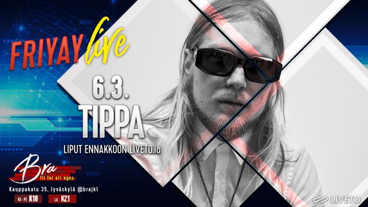 Friyay Live: Tippa 6.3.