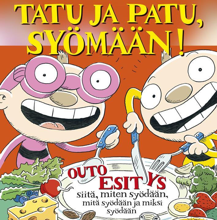 Linnateatteri - Tatu ja Patu, syömään! klo 14