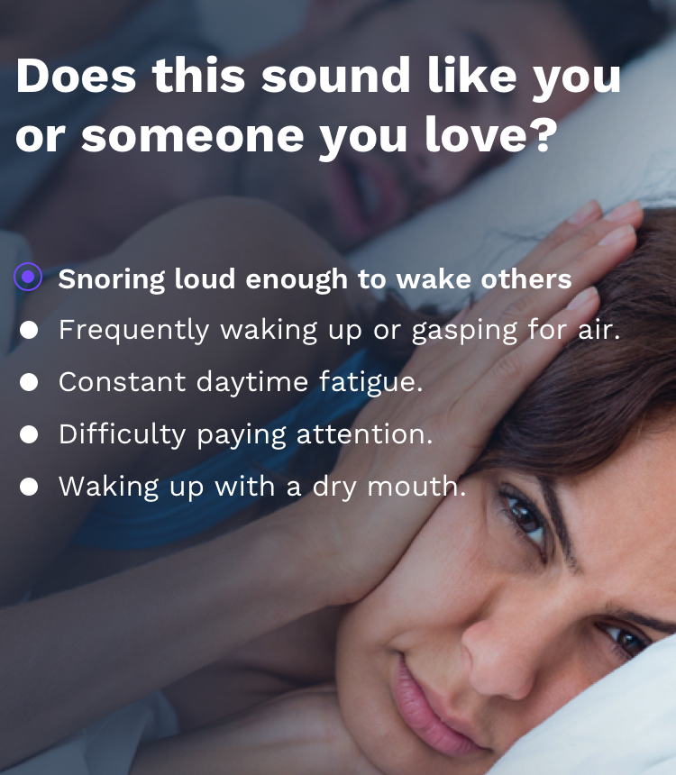 Snoring loud enough to wake others.