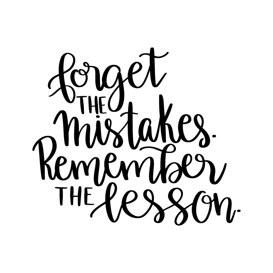 forget-the-mistake-remember-the-lesson