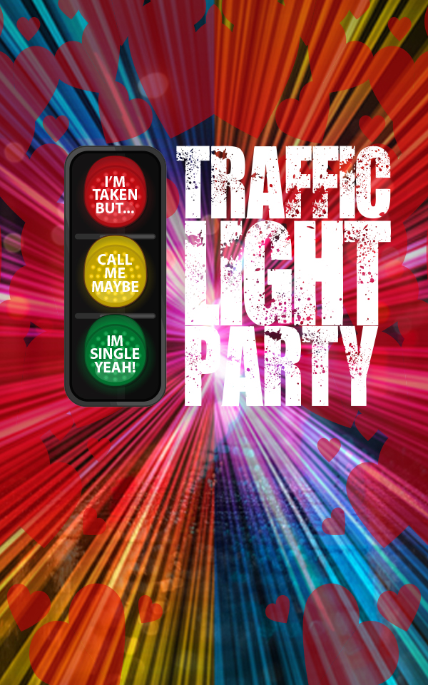 Traffic Light Party!!