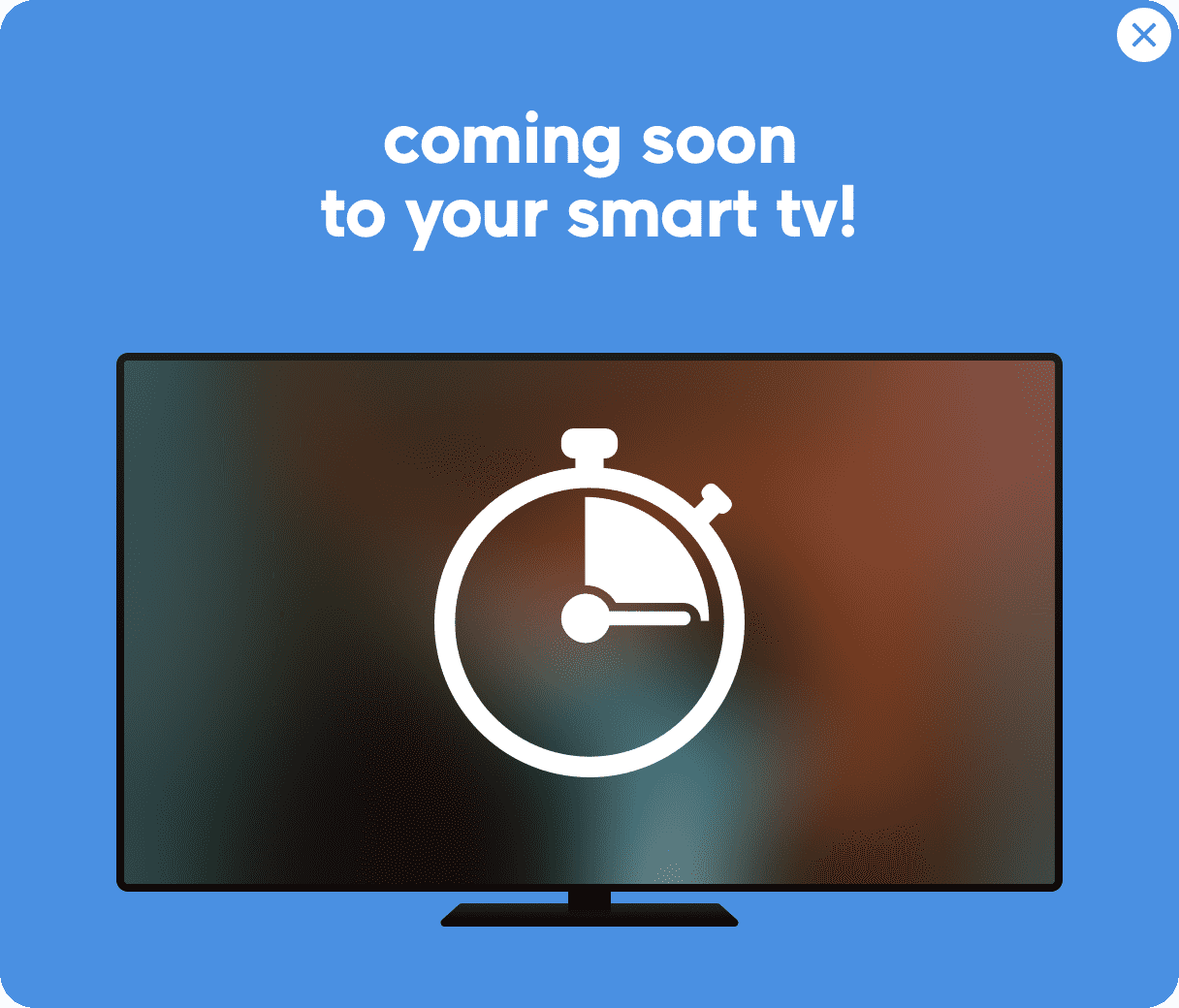 Coming Soon to Your Smart TV