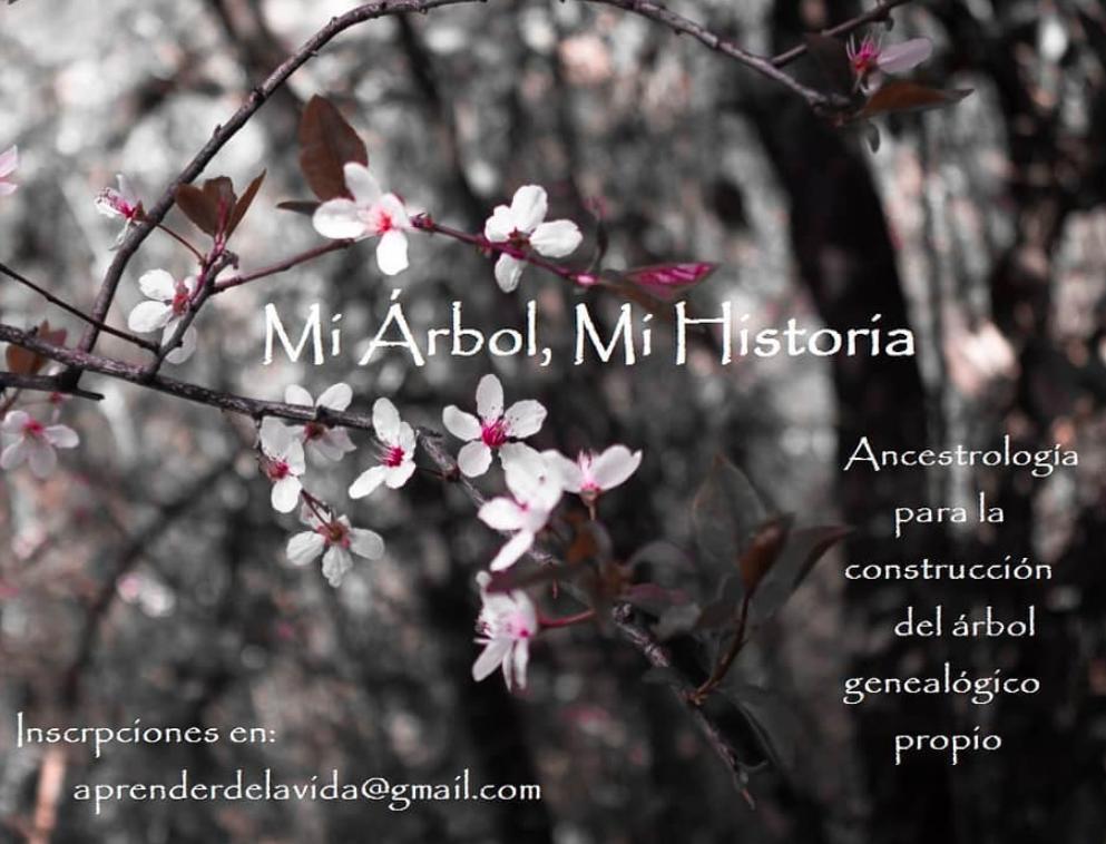 Mi arbol, Mi historia. Ancestrología para la construcción del árbol genealógico propio.
