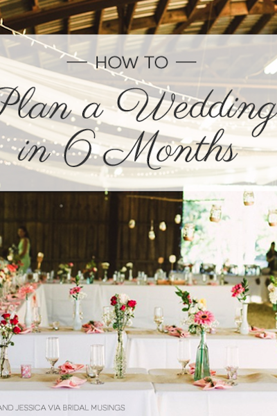 How to plan a wedding in 6 months loverly wedding planning junglespirit Choice Image