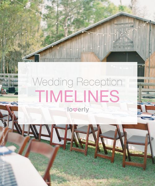 Sample Wedding Reception Timelines  Loverly  Wedding Planning