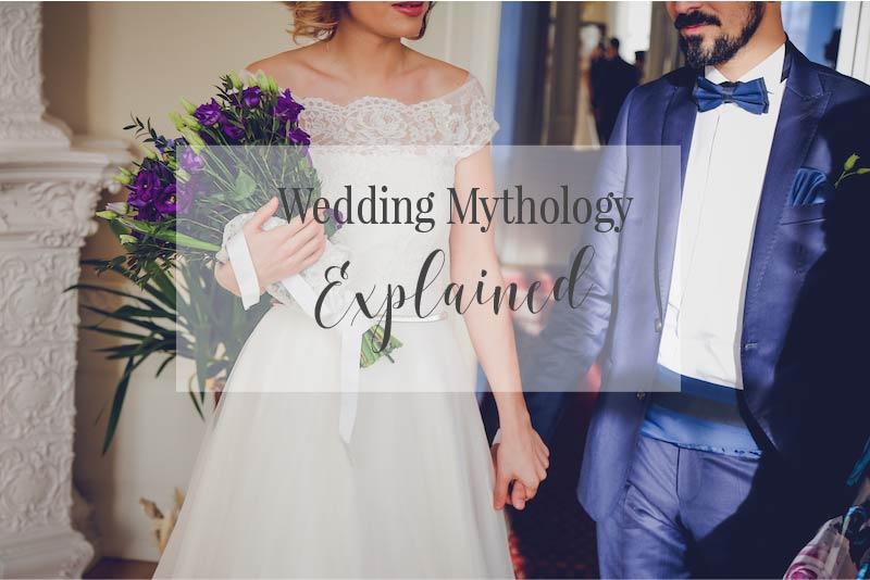 WeddingMythologyExplained