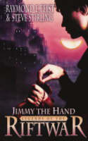 Cover for Jimmy the Hand by Raymond E. Feist, Steve Stirling