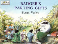 Cover for Badger's Parting Gifts by Susan Varley