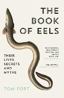 Cover for The Book of Eels  by Tom Fort