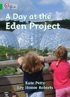 Cover for A Day at the Eden Project Band 05/Green by Kate Petty