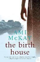 Cover for The Birth House by Ami McKay