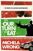 Cover for It's Our Turn to Eat by Michela Wrong