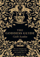 Cover for The Goddess Guide by Gisele Scanlon