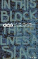 Cover for In This Block There Lives a Slag...  by Bill Broady