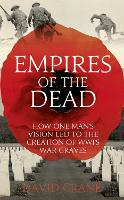 Cover for Empires of the Dead  by David Crane