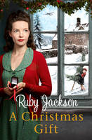 Cover for A Christmas Gift by Ruby Jackson