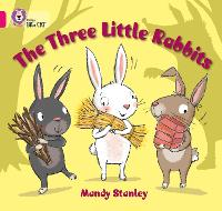 Cover for The Three Little Rabbits Band 01b/Pink B by Mandy Stanley