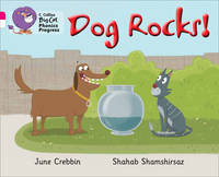 Cover for Dog Rocks! Band 01b Pink B/Band 10 White by June Crebbin