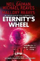 Cover for Eternity's Wheel by Neil Gaiman, Michael Reaves