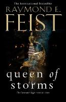 Cover for Queen of Storms by Raymond E Feist