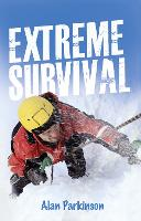 Cover for Extreme Survival by Alan Parkinson