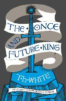 Cover for The Once and Future King by T. H. White