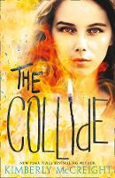 Cover for The Collide by Kimberly McCreight