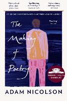 Cover for The Making of Poetry  by Adam Nicolson