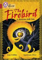 Cover for The Firebird: A Russian Folk Tale Band 14/Ruby by June Crebbin