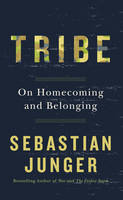 Cover for Tribe  by Sebastian Junger