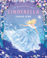 Cover for Cinderella by Sarah Gibb