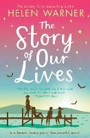 Cover for The Story of Our Lives by Helen Warner