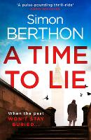 Cover for A Time to Lie by Simon Berthon