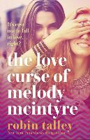 Cover for The Love Curse of Melody McIntyre by Robin Talley