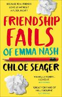 Cover for Friendship Fails of Emma Nash by Chloe Seager