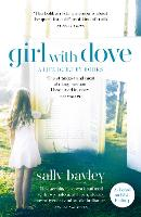 Cover for Girl With Dove  by Sally Bayley