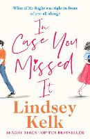 Cover for In Case You Missed It by Lindsey Kelk