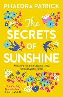 Cover for The Secrets of Sunshine by Phaedra Patrick