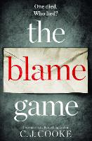 Cover for The Blame Game by C. J. Cooke