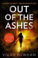 Cover for Out of the Ashes  by Vicky Newham