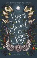 Cover for Sisters of Sword and Song by Rebecca Ross