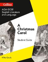 Cover for AQA GCSE (9-1) English Literature and Language - A Christmas Carol by Mike Gould