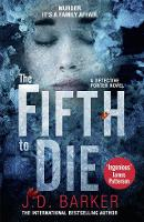 Cover for The Fifth to Die by J. D. Barker
