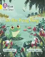 Cover for In the Frog Bog Band 03/Yellow by Margaret Ryan