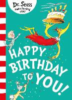 Cover for Happy Birthday to You! by Dr. Seuss