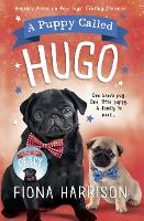 Cover for A Puppy Called Hugo by Fiona Harrison