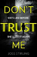Cover for Don't Trust Me by Joss Stirling