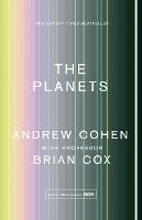 Cover for The Planets by Professor Brian Cox, Andrew Cohen