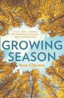 Cover for Growing Season by Seni Glaister